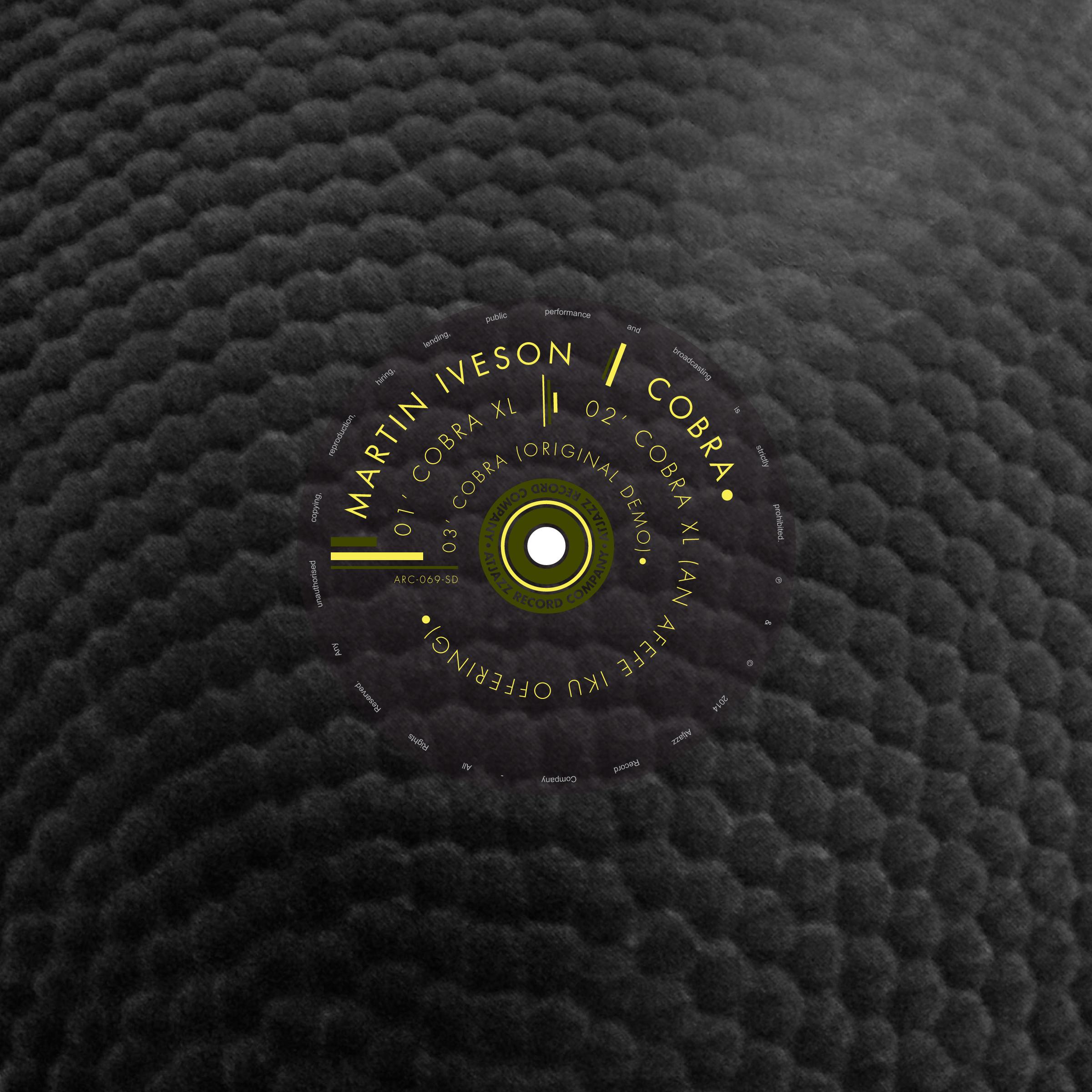 Martin Iveson – Cobra (Incl. Afefe Iku Remix) ! Yup…