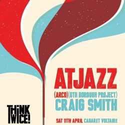 2 DJs 1 Basement – Craig Smith & Atjazz ready to rock Cabaret Voltaire. Think Twice