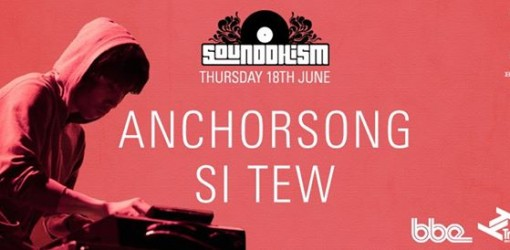 Si Tew billed with Anchorsong