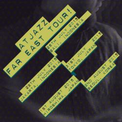 Atjazz – Far East Tour – Dates & Cities Announced!