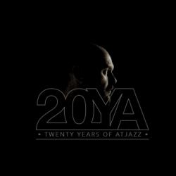 20YA – 20 Years Of Atjazz!…