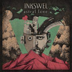 Inkswel – Astral Love
