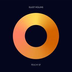 Elliot Hollins – Peachey EP