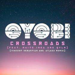 OYOBI – Crossroads (Vincent Sebastian & Atjazz Remix)