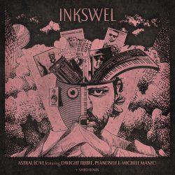 Inkswel – Astral Love (SMBD & Atjazz Remixes)